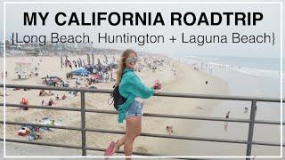 {Part 2} My California Roadtrip - Long Beach, Huntington Beach, Laguna Beach + 1,000 steps beach