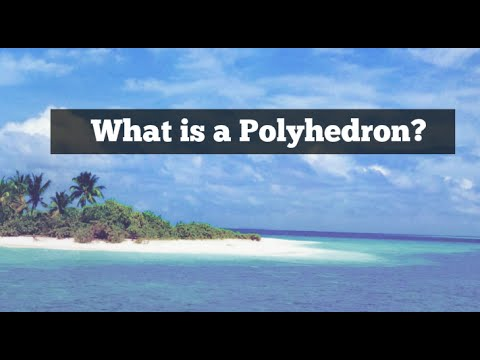 Polyhedrons-Definition