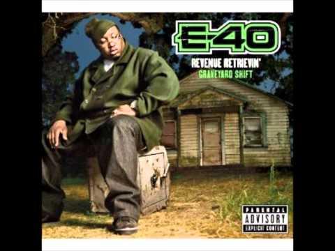 E Forty - E-40 (Revenue Retrievin'Graveyard Shift)