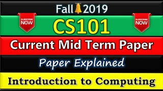 CS101 MID TERM PAPER SOLUTION FALL 2019 || CS101 Introduction to Computing Mid Term Paper solution