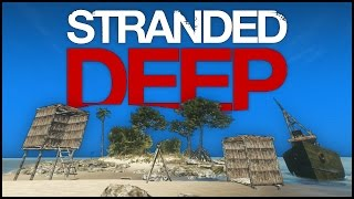 Stranded Deep Gameplay Part 2 - Base Building, Mysterious Box Easter Egg & Flippers! - (PC Gameplay)