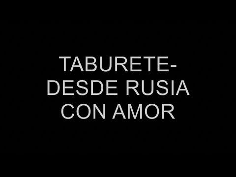 Taburete - Desde Rusia Con Amor ( Lyrics-letra )