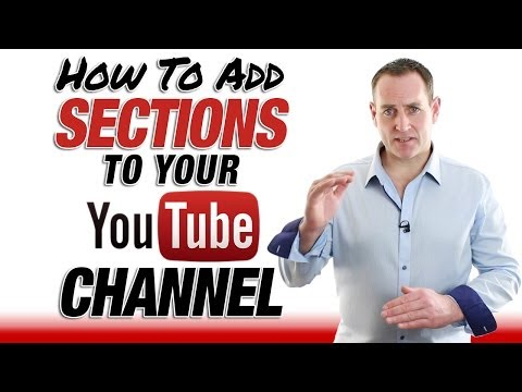 How To Add Sections To Your YouTube Channel