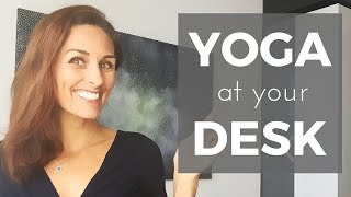 Office Yoga | Yoga at your Desk