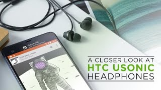 Nigel & U: A Closer Look at the USonic Headphones included with the HTC U Ultra