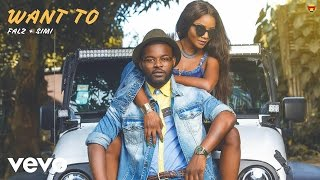 SIMI, Falz - Want To (Official Audio)