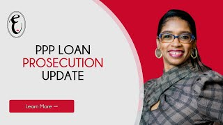 PPP Loan Fraud Prosecution Update May 2021