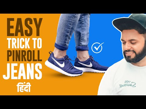 How to Pinroll Jeans in Hindi - How to Pinroll Jeans Men