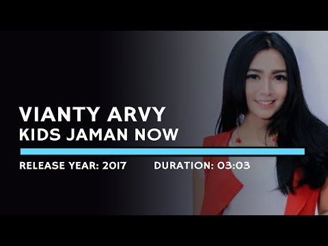 Vianty Arvy - Kids Jaman Now (Lyric)