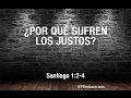 ¿Por qué sufren los justos? - Spanish Church in Australia