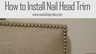 Installing Nail Head Trim