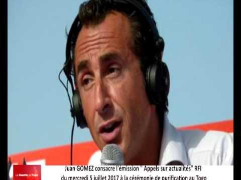 Juan GOMEZ de RFI consacre son émission à la cérémonie de purification au Togo