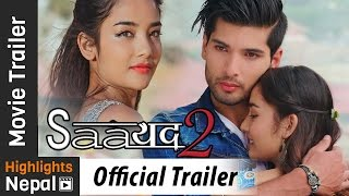 SAAYAD 2 - New Nepali Movie Official Trailer 2017 Ft. Sushil Shrestha, Sharon Shrestha