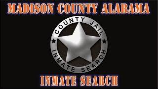 madsion county alabama inmate search demonstration