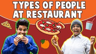 TYPES OF PEOPLE AT RESTAURANT | The Half-Ticket Shows