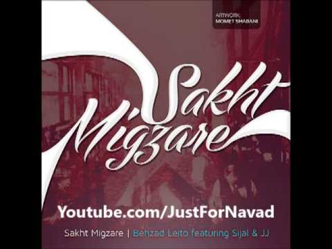 Behzad Leito - Sakht Migzare (Sijal & Alireza JJ) / بهزاد لیتو - سخت میگذره سیجل - علیرضا جی جی