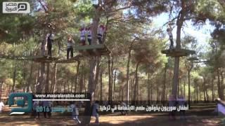 مصر العربية | أطفال سوريون يذوقون طعم الابتسامة في تركيا