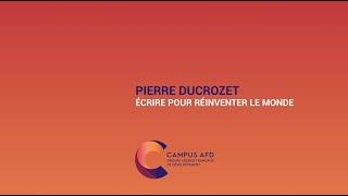 Pierre Ducrozet : Écrire pour réinventer le monde