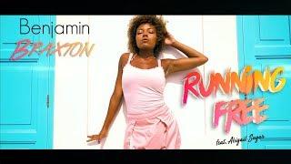 Benjamin BRAXTON - Running Free | Official Music video