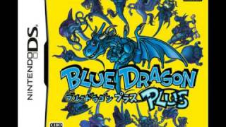 Blue Dragon Plus - The Seal is Broken