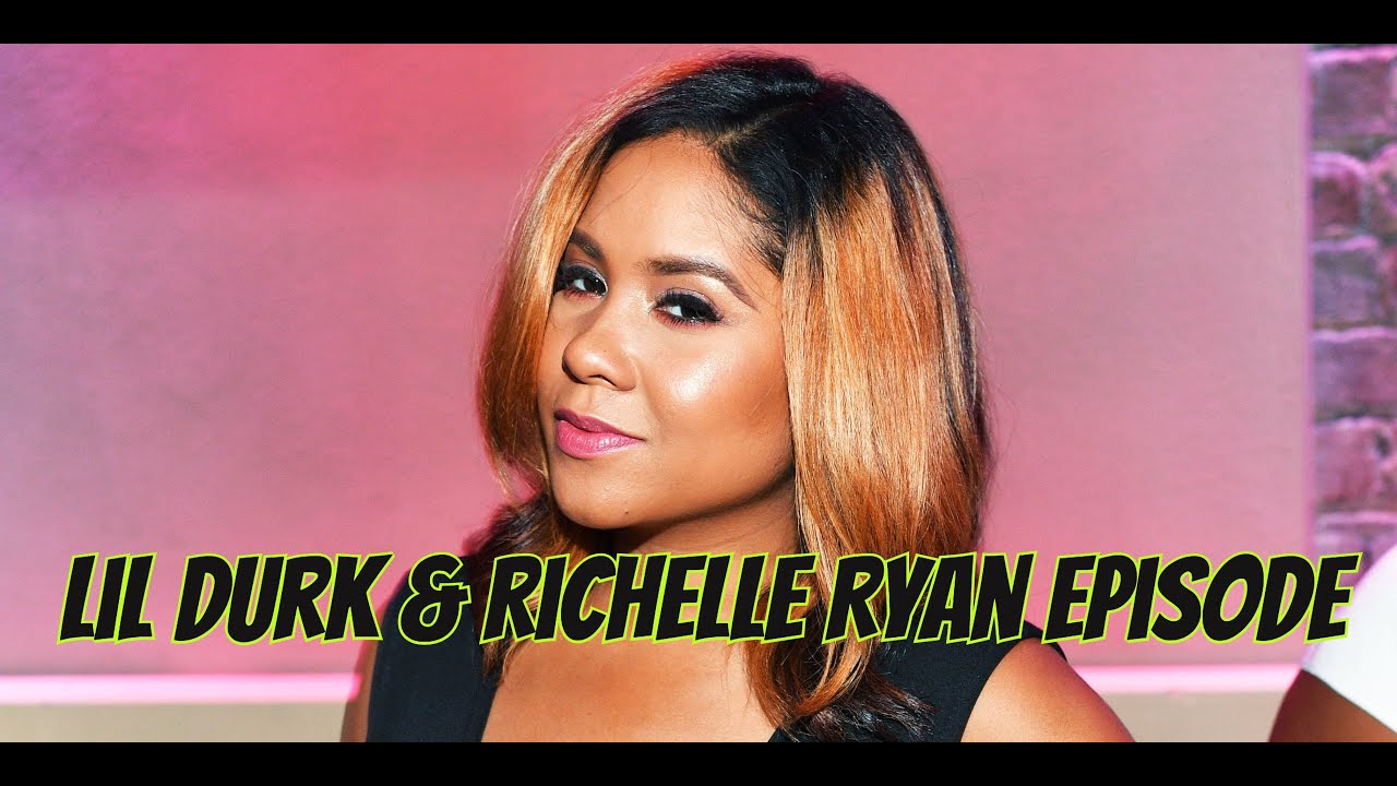 Angela Yees Lip Service Lil Durk Richelle Ryan Episode