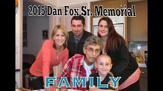 Video 3 of 3 from Dan Fox Sr. Memorial: Dan with family and friends