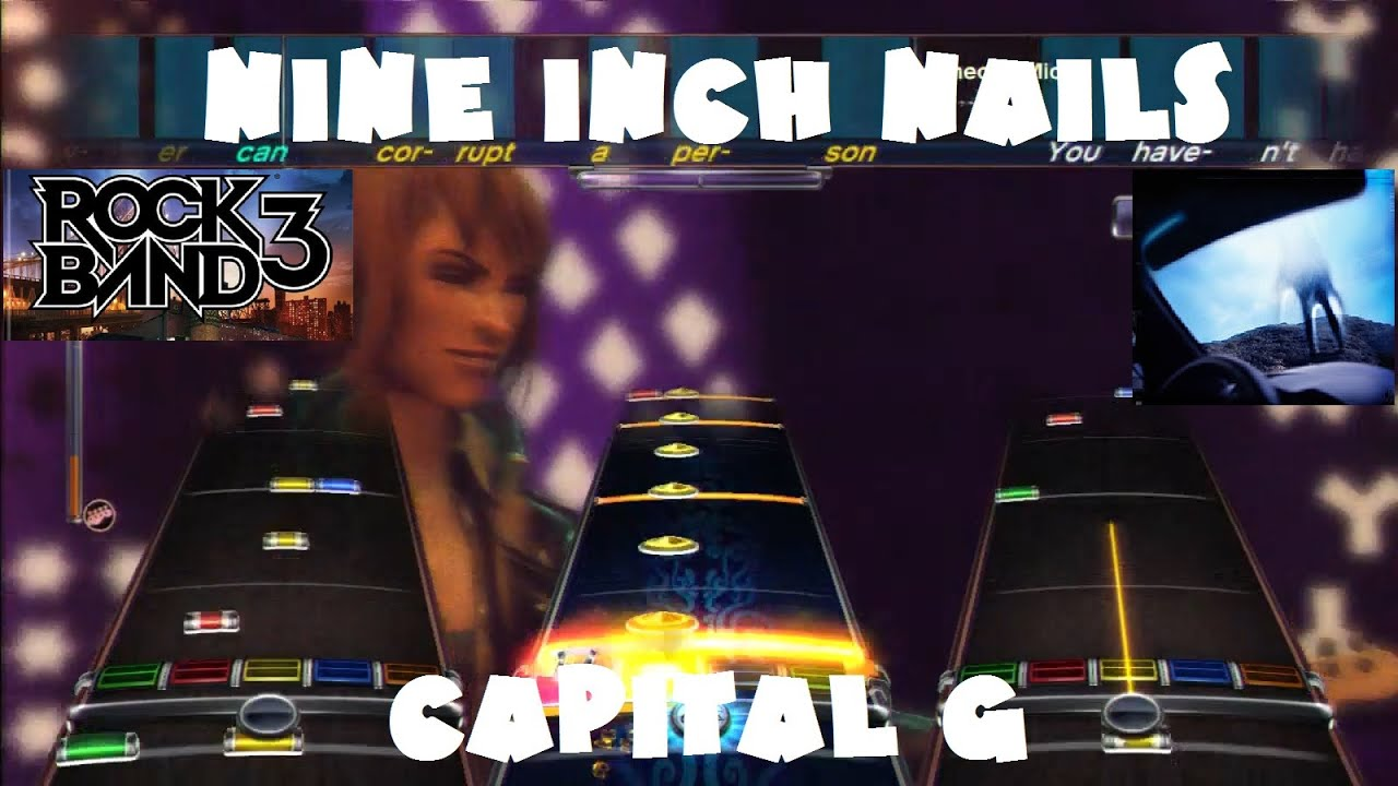 Nine Inch Nails - Capital G - Rock Band DLC Expert Full Band (July ...
