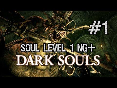 Dark Souls: Soul Level 1 New Game Plus / NG+ [Part 1]