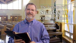 Twenty-fifth Sunday of Ordinary Time