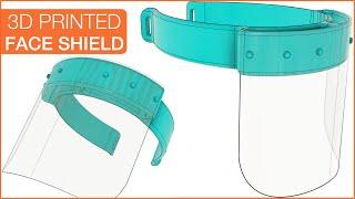 3D Printed Face Shield: Fusion…