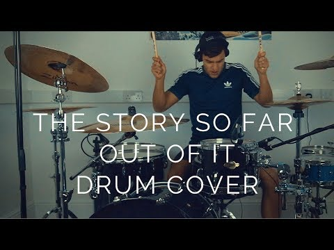 Out Of It - The Story So Far - Drum Cover