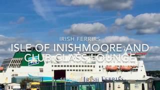 Irish Ferries Isle Of Inishmore And Club Class Lounge