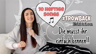10 Heftige Songs! #3 😍 Throwback Edition 👈🏻 Die müsst ihr einfach kennen!