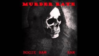 bogie bam murder rate feat zan