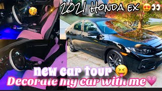DECORATE MY NEW CAR WITH ME + CAR TOUR 🥳! - 2021 Honda Civic ex hatchback 👀😝