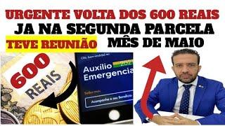 BOA NOTICIA 600 REAIS JA NA 2° segunda parcela? do auxílio emergencial mês de maio