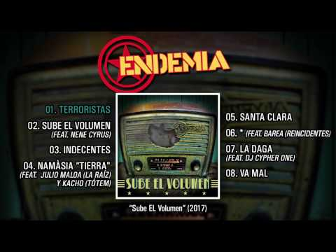 "ENDEMIA ""Sube El Volumen"" (Álbum completo)"