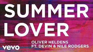 Download Oliver Heldens - Summer Lover (Audio) ft. Devin, Nile Rodgers Mp3