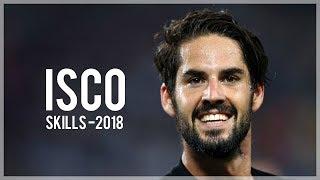 Gambar cover Isco Alarcón 2018 - Crazy Dribbling Skills, Goals & Assists   HD
