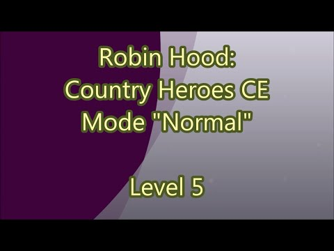 Robin Hood: Coutry Heroes CE Level 5  