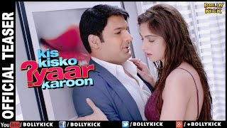 Kis Kisko Pyaar Karoon Official Trailer 2017 | Kapil Sharma | Hindi Movies | Elli Avram | Trailer 1