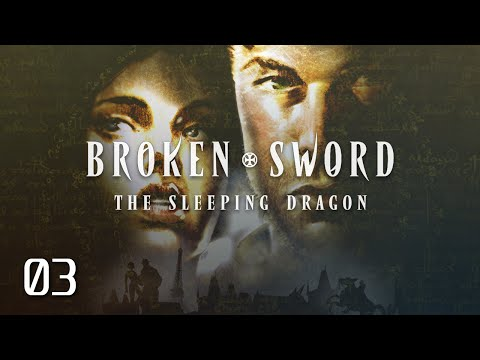 Broken Sword 3: The Sleeping Dragon – Part 3: Escape From th