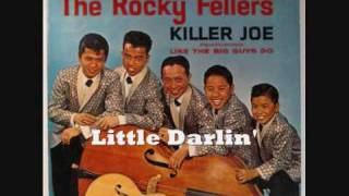The Rocky Fellers 32/33 - Little Darlin