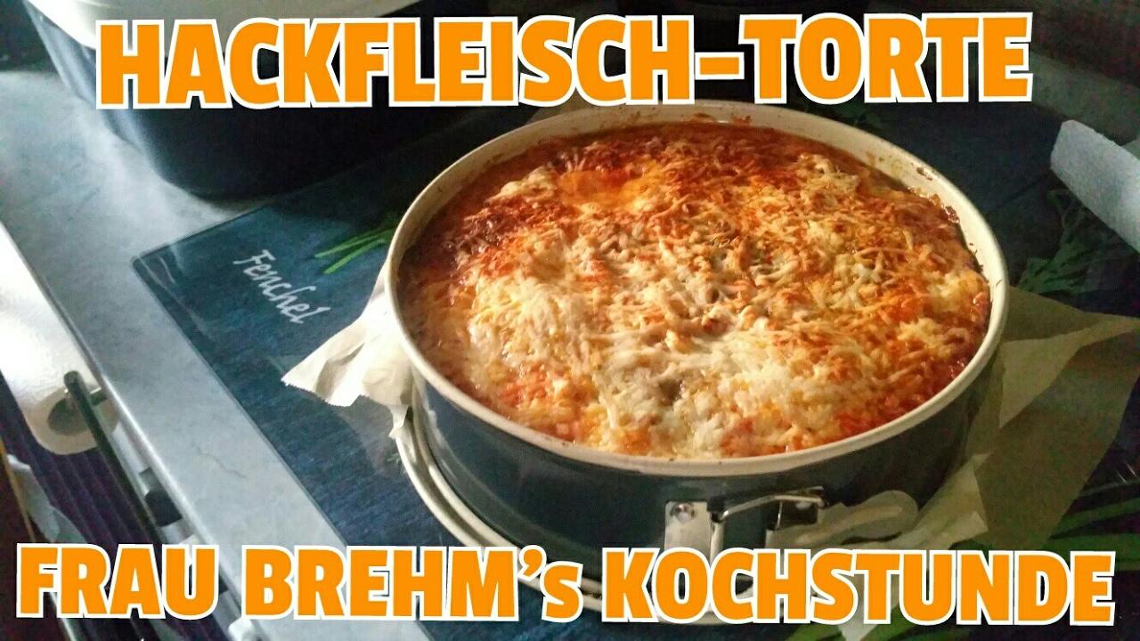 Hackfleisch Torte Mit Spaghetti Frau Brehm S Kochshow Ohne