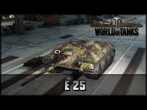 World of Tanks - Live: E-25 - die Rückkehr! - Premium [ deutsch | gameplay ]