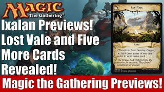 MTG Ixalan Previews! Lost Vale and 5 More Cards Revealed!