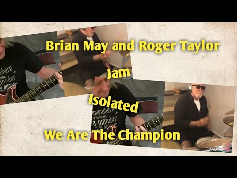 Brian and Roger Jam Together While isolated - We Are The Champion #JamWithBriandRog