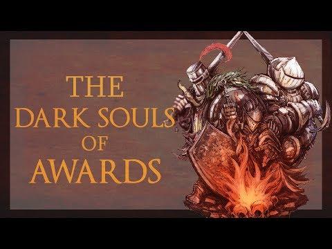 """The """"Dark Souls Of"""" Awards [2017]"""