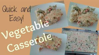 Quick And Easy Vegetable Casserole