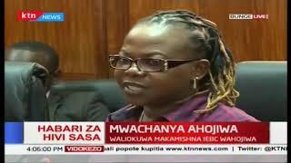 Mwachanya ahojiwa: Waliokua Mmamishna wa IEBC wahojiwa bunge
